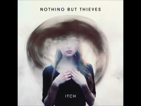 Nothing But Thieves - Itch (Instrumental Version)
