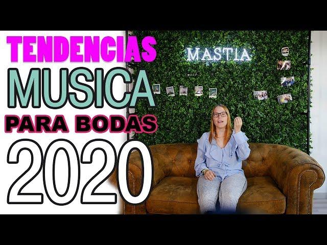Tendencias Musica para Bodas 2020 | Musica para Bodas | Musical Mastia