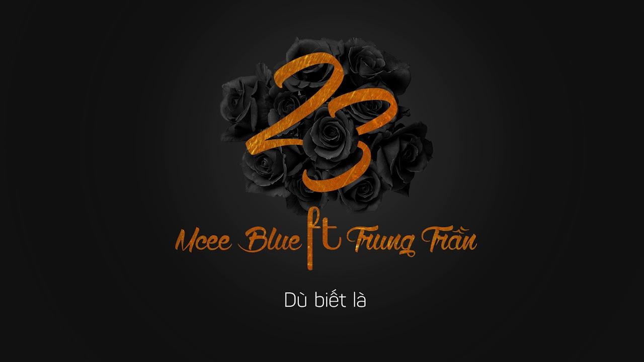 Mcee Blue - 23 ( Feat Trung Trần )   Official Lyric Video