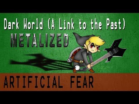 Dark World Theme (Metalized) - Artificial Fear