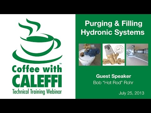 Purging & Filling Hydronic Systems