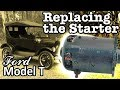 Ford Model T - How to Replace the Starter