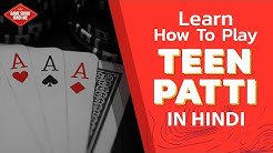 Learn How to Play Teen Patti in Hindi | Complete Guide with Rules & Regulations