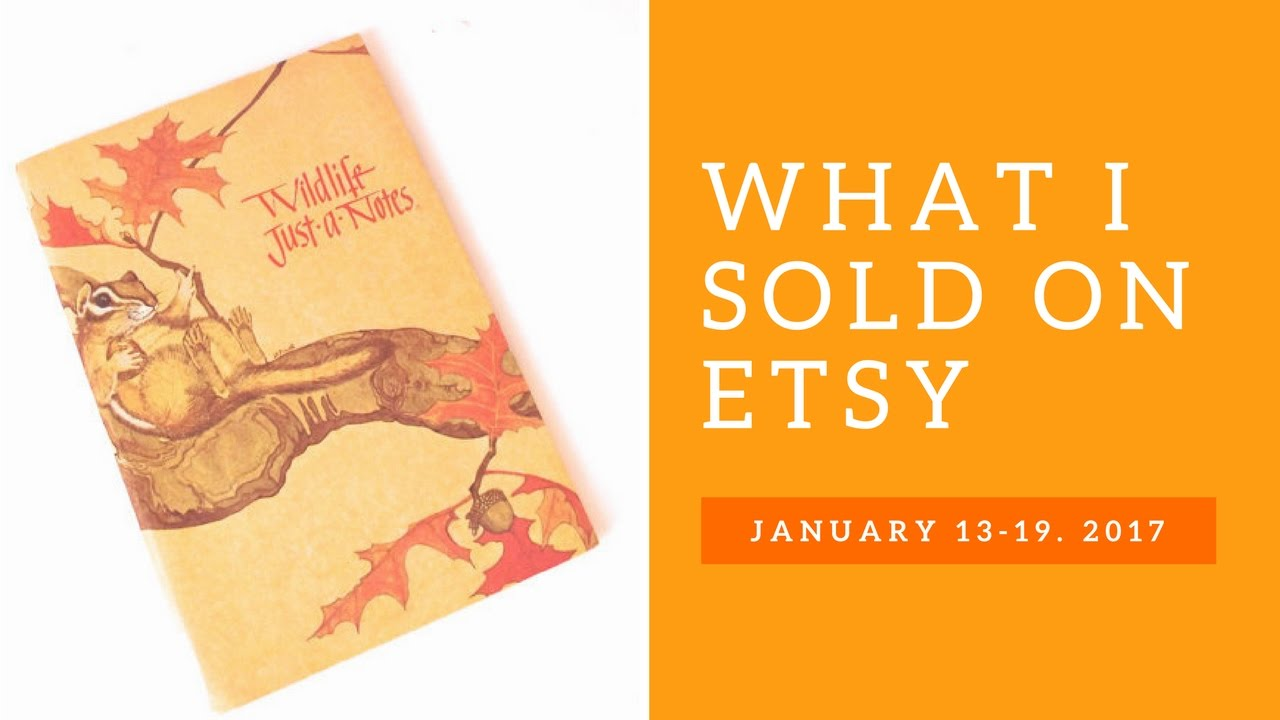 What I Sold This Week on Etsy: January 13-19, 2017