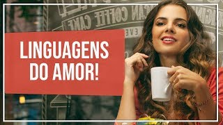 As Linguagens do Amor | Coach de Relacionamentos | Luiza Vono