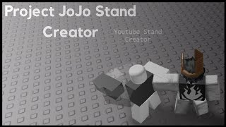 Project JoJo Stand Creator 2 [Roblox]