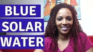 Blue Solar Water  A ho'opono pono tradition that heals