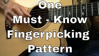 One Must Know Fingerpicking Pattern (with Dust in the Wind) ...