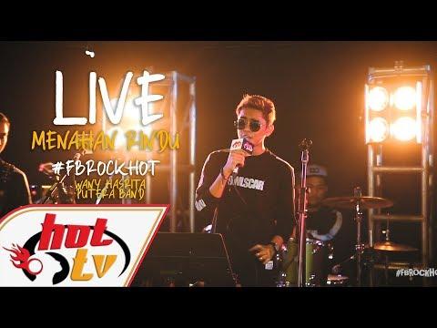 (LIVE) MENAHAN RINDU- PUTERA BAND : FB ROCK HOT
