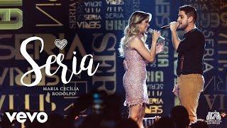 Maria Cecília & Rodolfo - Seria