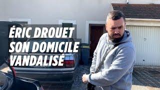 Domicile d'Eric Drouet vandalisé : « Heureusement que je n'étais pas là »