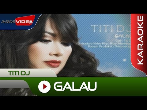 Titi DJ - Galau |  + Karaoke