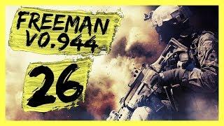 """v0.944 - The Strategic Play"" Freeman Guerrilla Warfare Gameplay PC Let's Play Part 26"