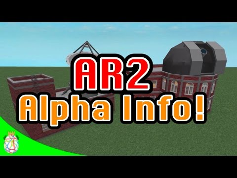 AR2 Alpha Info! (Coming in a Just Few Months??)