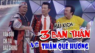 Thăm Quê - Hài Vân Sơn Chí Tài