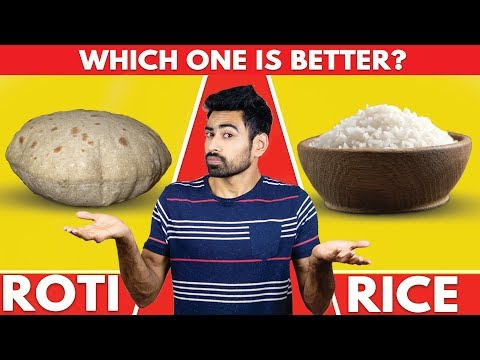 Roti vs Rice   Which is Better? (Myth Busted)