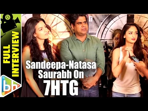 Sandeepa Dhar | Natasa Stankovic | Saurabh Varma | 7 Hours To Go | Full Interview