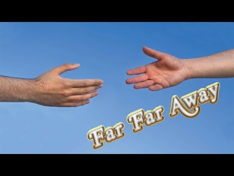 Far Far Away Challenge