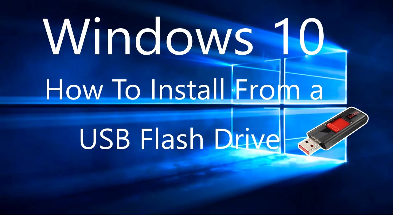 How To Install/Upgrade Windows 10 From a USB Flash Drive ...