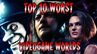 Top 10 WORST Videogame Worlds To Live In