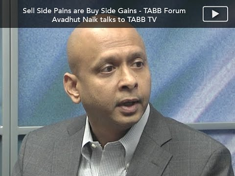 Sell Side Risk Pains are Buy Sides Gains - Quantifi/TABB Forum