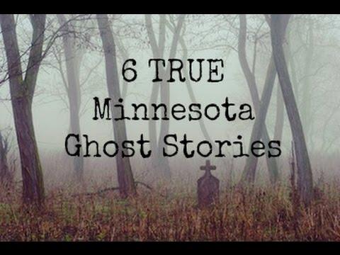 6 TRUE Minnesota Ghost Stories