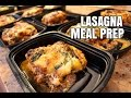 How To Meal Prep - Ep. 7 - LASAGNA