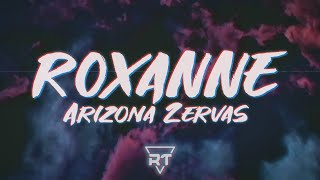 Gambar cover ​​Arizona Zervas - ​​ROXANNE (Lyrics Video) | RapTunes