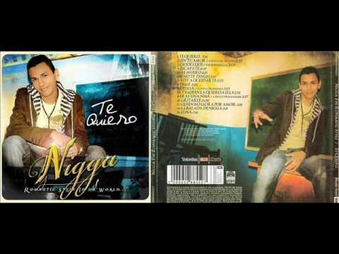 Nigga - Te Quiero (Romantic Style In Da World...) (Cd Completo)