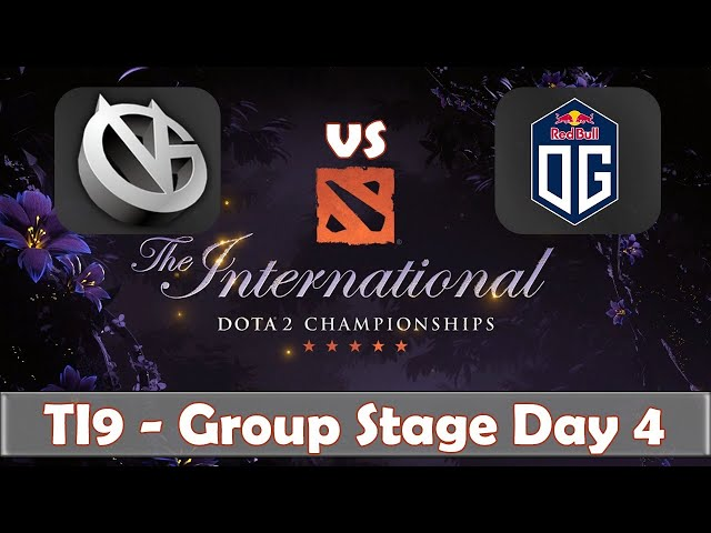 VG vs OG | The International 2019 | Dota 2 TI9 LIVE | Group Stage Day 4