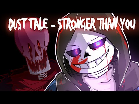 DustTale Animation - Stronger Than You