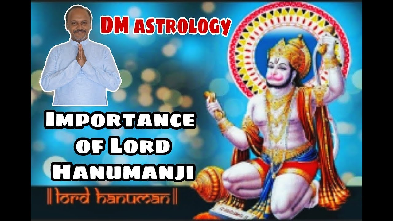 The importance of Lord Hanumanji