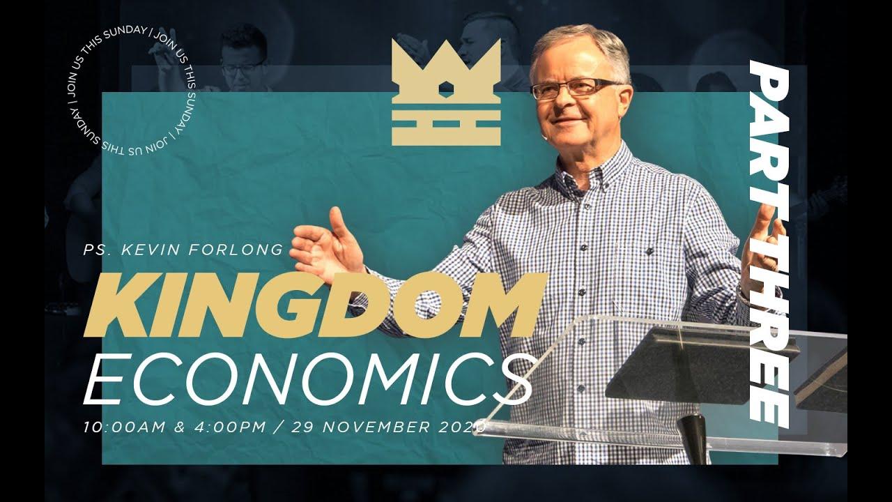 Kingdom Economics Part Three | Church Unlimited 29th November with Pastor Kevin Forlong