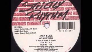 Go Miss Thing - Jack & Jill (Club Mix)