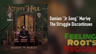 The Struggle Discontinues - Damian ''Jr.Gong'' Marley