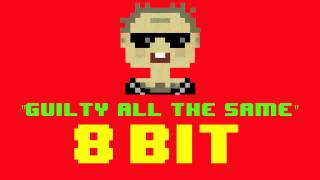 Guilty All the Same (8 Bit Remix Version) [Tribute to Linkin Park] - 8 Bit Universe Cover