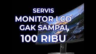Servis Monitor LCD Komputer Berkedip