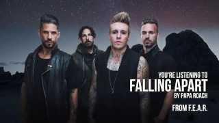 Papa Roach - Falling Apart (Audio Stream)