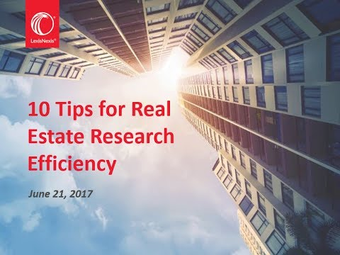 10 Tips for Real Estate Research Efficiency