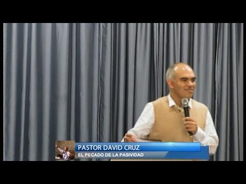 TEMA - EL PECADO DE LA PASIVIDAD - Pastor David Cruz \\Statesville//