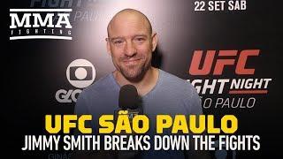 Jimmy Smith Breaks Down UFC Sao Paulo - MMA Fighting