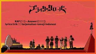 Download Lagu Black Clover Ending 11 by. KAF (花譜) - Answer (アンサー) lyrics lirik 歌詞 terjemahan romaji indonesi mp3