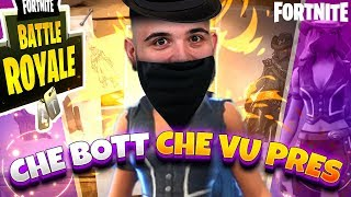 Fortnite : What a Bot that vu Pres