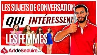 Les sujets de conversation qui intéressent les femmes