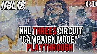NHL 18 THREES CIRCUIT MODE | Episode 10 (Metro Circuit)