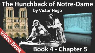 Book 04 - Chapter 5 - The Hunchback of Notre Dame by Victor Hugo - More about Claude Frollo