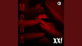 Mpha: XXI
