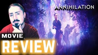 Annihilation Movie Review (2018)