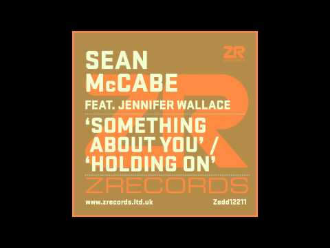 Sean McCabe - Holding On feat. Jennifer Wallace (Sean's Extended Mix)