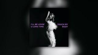 Mariah Carey - I'll Be Lovin' U Long Time/Touch My Body (Remix)